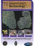 Hadrians Wall Archaeology Issue 8 2017