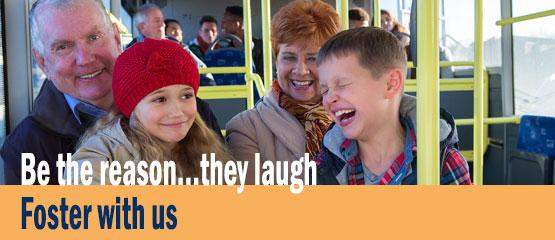 Be the reason they laugh - foster with us
